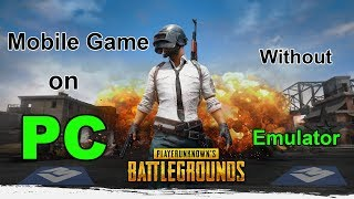 Play PUBG Mobile Game on PC Without Emulator - PUBG Free on PC Download Now