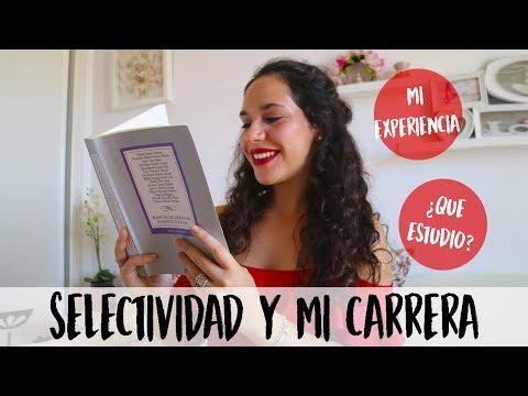 SELECTIVIDAD Y MI CARRERA   Paula Díaz