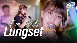 Download lagu Esa Risty - Lungset []