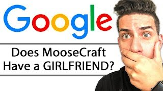I CAN'T BELIEVE PEOPLE ACTUALLY GOOGLED THIS... (MooseCraft Google Myself Challenge)