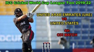 United Arab Emirates vs United States 4th ODI Match Live Cricket Score ll  UAE VS US ll