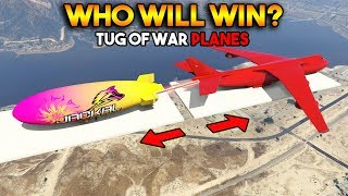 GTA 5 ONLINE : TUG OF WAR PLANE EDITION (WHO WILL WIN?)