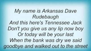 Watch Pat Green The Ballad Of Arkansas Dave Rudebaugh video