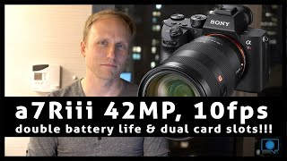 NEW Sony a7Riii- 42MP, 10fps, double battery life & dual card slots!!!