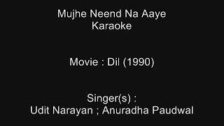 download lagu Mujhe Neend Na Aaye - Karaoke - Dil 1990 gratis