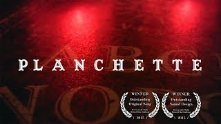 Planchette - Award Winning Halloween Horror Short