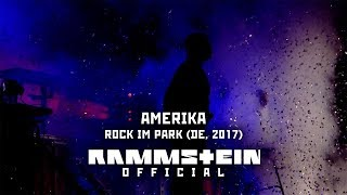 Rammstein - Amerika (Live at Rock im Park 2017)