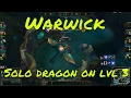 Download Warwick solo dragon lvl 3 4min reworked in Mp3, Mp4 and 3GP