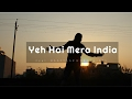 Yeh Hai Mera INDIA  || Nazar Battu Song Remake || Feat RAFTAAR & BB KI VINES