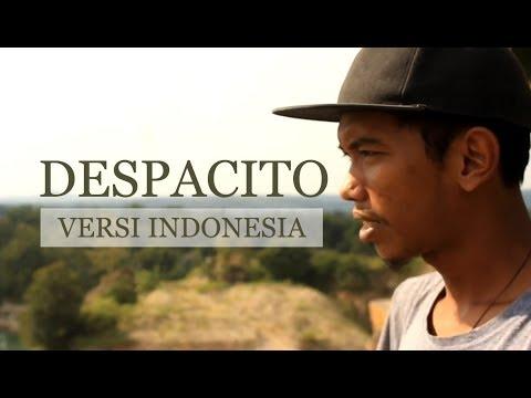 Despacito Bahasa Indonesia by Deddycation (Video klip with lyric)