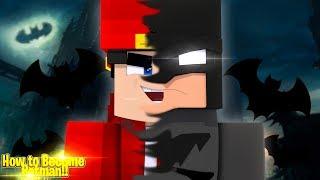 Minecraft Adventure - HOW TO BECOME BATMAN!!