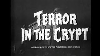 Terror in the Crypt (1964, aka Crypt of the Vampire)