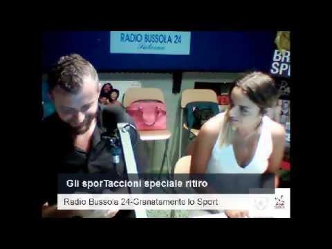 Radio Bussola 24 - Gli sporTaccioni speciale ritiro - 13 lug 2015