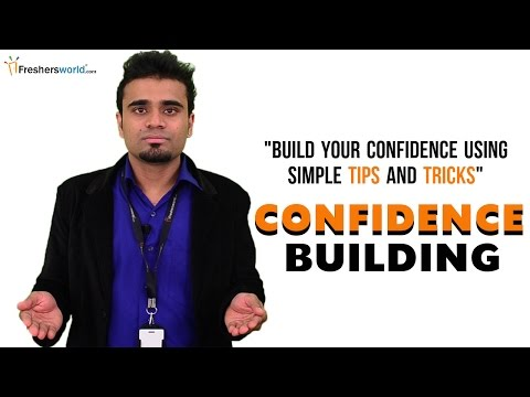 CONFIDENCE BUILDING FOR FRESHERS IN JOB INTERVIEW
