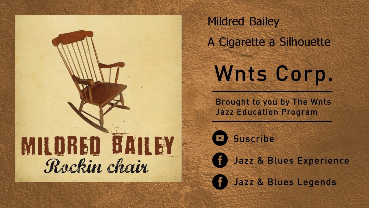 Mildred Bailey - A Cigarette a Silhouette