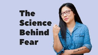 The Science Behind Fear and Get Control over Your Mind