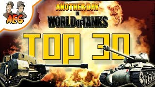 Another Day in World of Tanks - Top 30 moments