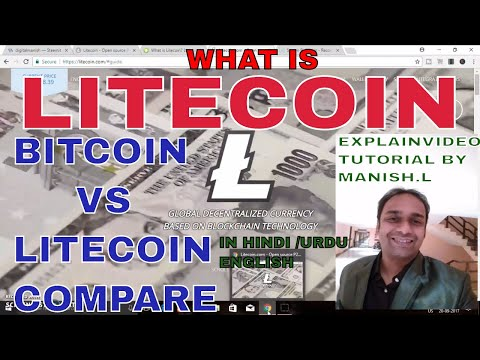 What is Litecoin !!! Compare Bitcoin vs Litecoin Explain Tutorial Video With Manish in Hindi English