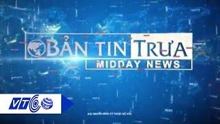 Bản tin trưa ngày 09.12.2016 | VTC
