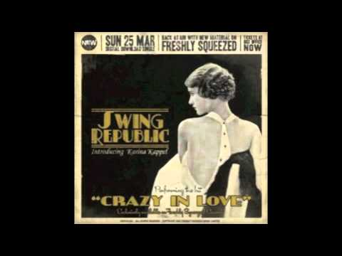 Swing Republic - Crazy in Love Music Videos