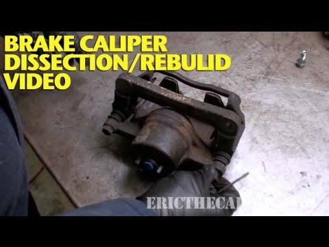 Front Brake Caliper Dissection/Rebulid -EricTheCarGuy