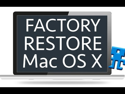 Restore Your Mac To Factory Settings Without Disc - Mavericks OSX, iMac, Macbook Pro, Air, Mini
