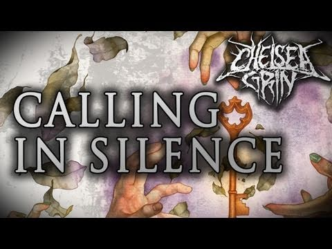 Chelsea Grin - Calling In Silence