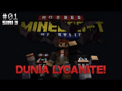 Modded Minecraft Malaysia S3 - E1 - Dunia Lycanite!