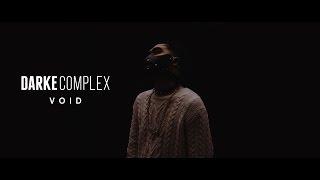 DARKE COMPLEX - Void