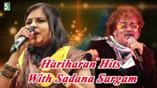Hariharan Hits with Sadana Sargam  | Audio Jukebox