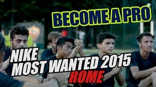 Nike Most Wanted 2015 | Roma | Footballerz Italy