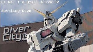 Settling Down in Japan | Hi Ma, I'm Still Alive 02