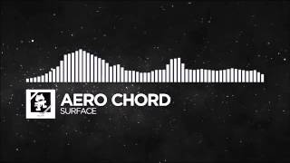 Trap Aero Chord Surface Monstercat Release 1 Hour