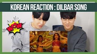 DILBAR Reaction by Korean dost   Satyameva Jayate   Nora Fatehi   Foreigners Reaction 2019