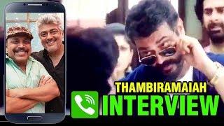 Actor Thambi Ramaiah Phone Interview