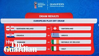 World Cup 2018 play-off draw in full