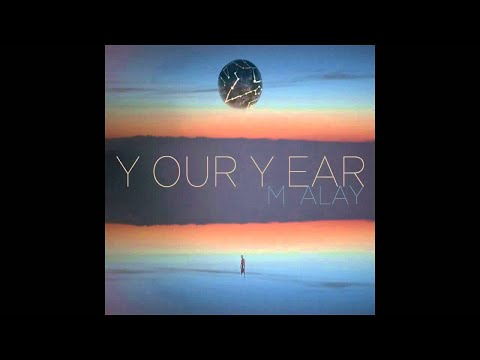 Malay- Your Year (album Preview) video