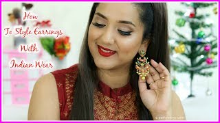How to style Earrings with Indian Ethnic Wear   Indian Jewellery series   Perkymegs