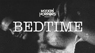 BEDTIME (2018) Horror Short Film