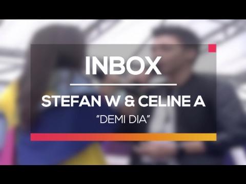 Stefan Willian dan Celine Evangelista - Demi Dia (Inbox Spesial Valentine)