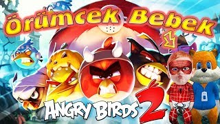 Örümcek Bebek ve Sincap Angry Birds 2 Oyunu Oynuyor Örümcek Bebeğin Oyun Kanalı