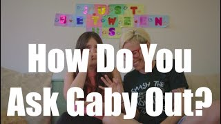 How Do You Ask Gaby Out? / Gaby & Allison
