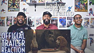 Disney's  Lady and The Tramp Official Trailer Reaction