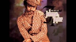 Johnnie Taylor I Believe In You You Believe In Me