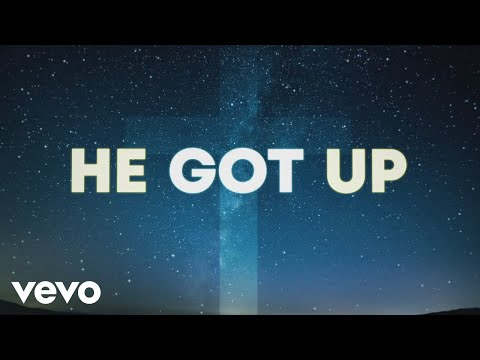 VaShawn Mitchell - He Got Up (Official Lyric Video)