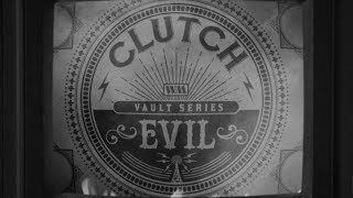 Clutch - Evil [Official Video]