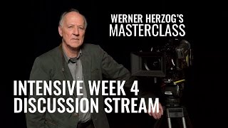 WERNER HERZOG Masterclass | Intensive Discussion Week 4
