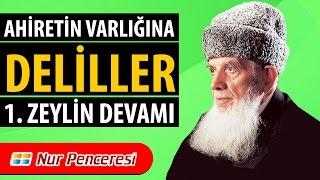 Mehmed Kırkıncı - Ahiretin Varlığına Deliller, 1. Zeylin Devamı