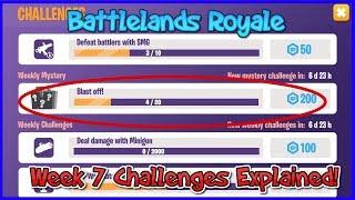Week 7 Challenges Explained! (Blast Off) | Battlelands Royale