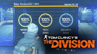 The Division - BASE OF OPERATIONS FULLY UPGRADED 100% (TOUR)